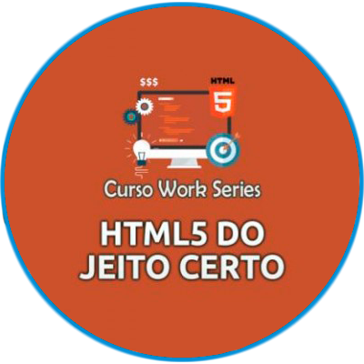 CERTIFICADO WORK SERIES - HTML 5 DO JEITO CERTO
